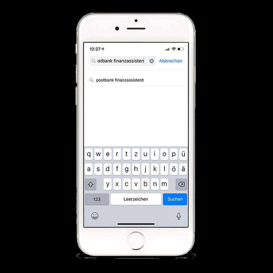 Geben Sie in der Suche (Aufruf über das Lupensymbol unten rechts) den Namen Ihrer Postbank App (z. B. BestSign App oder Postbank Finanzassistent) ein.